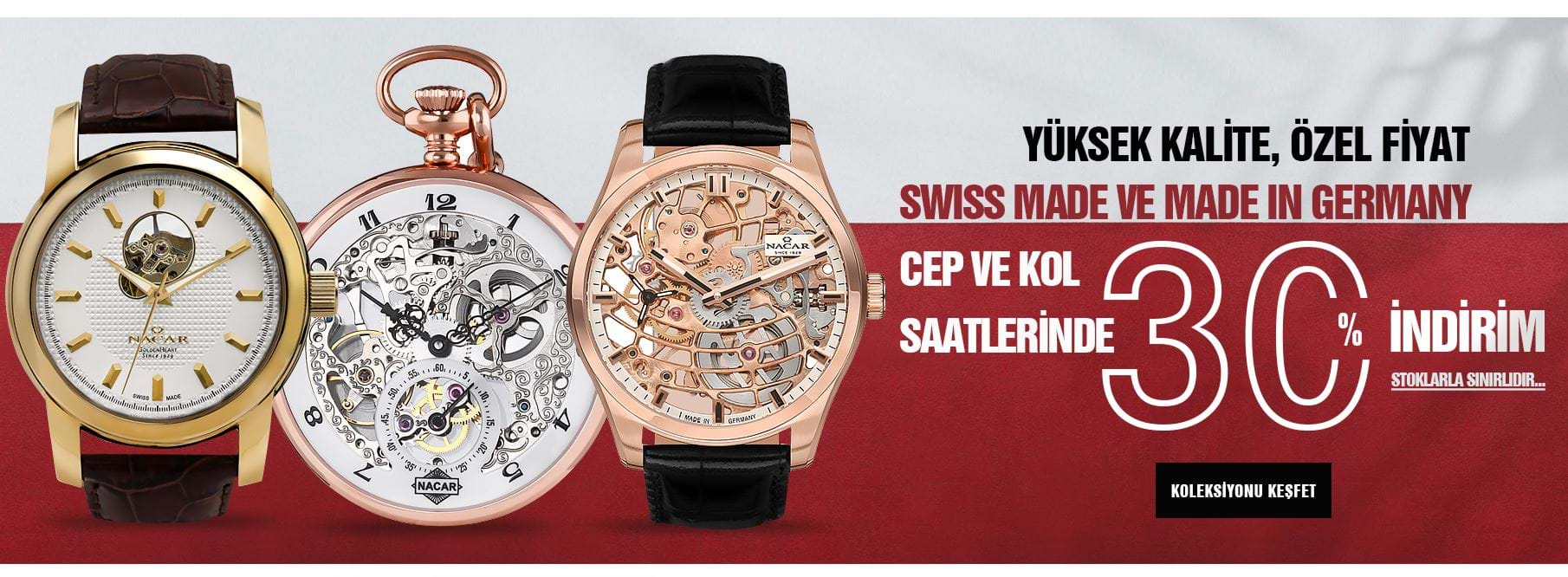 Saat | Nacar Swiss Made & Made In Germany Kampanyası